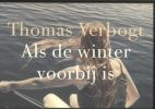 Thomas  Verbogt,Als de winter voorbij is DL