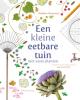 <b>Madelon  Oostwoud</b>,Een kleine eetbare tuin met vaste planten