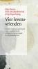 Frits  Koster, Erik van den Brink, Jetty  Heynekamp,Vier levensvrienden + dvd