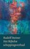 Rudolf Steiner,Het Bijbelse scheppingsverhaal