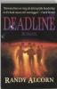 Randy Alcorn,Deadline