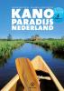 <b>Frank van Zwol, Jolanda  Linschooten</b>,Kanoparadijs Nederland