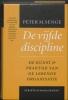 P.M.  Senge,Scriptum management De vijfde discipline
