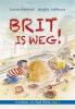 Lianne  Biemond, Marijke  Duffhauss,Brit is weg!