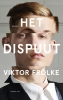 Viktor  Frölke ,Het dispuut