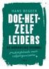 <b>Hans  Begeer</b>,Doe-het-zelf leiders - De hi�rarchie voorbij