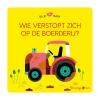 ,<b>Blije baby: Wie verstopt zich op de boerderij? (puzzelboek</b>