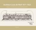 Peter  Van Dam ,Architect Louis de Wolf (1871-1923)