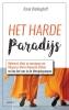 <b>Karel  Wellinghoff</b>,Het harde paradijs