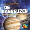 Mary-Jane  Wilkins ,De gasreuzen: Jupiter, Saturnus, Uranus, Neptunus - Ons zonnestelsel