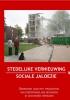 Ineke  Teijmant ,Stedelijke vernieuwing en sociale jaloezie
