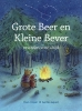 <b>Rian  Visser</b>,Grote Beer en�Kleine Bever, vrienden voor altijd