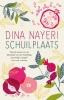 <b>Dina  Nayeri</b>,Schuilplaats