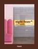 Night Fever 6,Hospitality Design