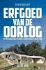 <b>Jeroen  Wielaert</b>,Erfgoed van de oorlog
