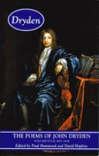 John Dryden The Poems of John Dryden: Volume Four