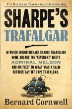 Bernard Cornwell Sharpe`s Trafalgar