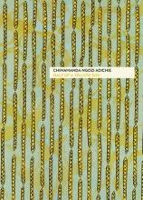 Ngozi Adichie, Chimamanda Half of a Yellow Sun