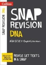 Collins GCSE DNA: New Grade 9-1 GCSE English Literature AQA Text Guide
