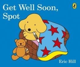 Eric Hill Get Well Soon, Spot