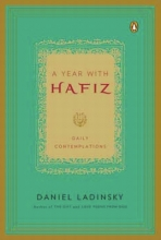 Ladinsky, Daniel A Year With Hafiz