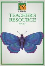 Jackman, John, Etc Nelson English Teacher`s Resource Book 1