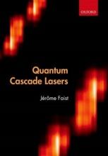 Jerome (Institute for Quantum Electronics, ETH Zurich) Faist Quantum Cascade Lasers