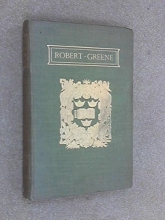 Robert Greene,   John Churton Collins The Plays and Poems of Robert Greene