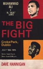 Hannigan, Dave Big Fight