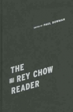 Chow, Rey The Rey Chow Reader