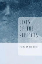 Ned Balbo Lives of the Sleepers