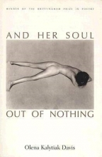 Davis, Olena Kalytiak And Her Soul Out of Nothing