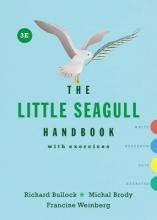Bullock, Richard The Little Seagull Handbook with Exercises