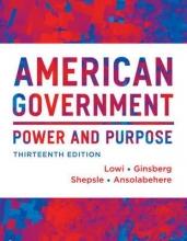 Lowi, Theodore J. American Government - Power and Purpose 13e