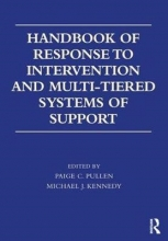 Paige C. (University of Florida, USA) Pullen,   Michael J. (University of Virginia, USA) Kennedy Handbook of Response to Intervention and Multi-Tiered Systems of Support