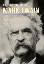 Twain, Mark Autobiography of Mark Twain, Volume 3
