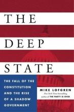 Lofgren, Mike The Deep State