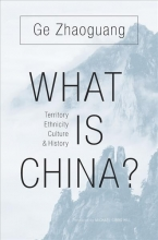 Zhaoguang Ge What Is China?