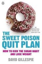 David Gillespie , The Sweet Poison Quit Plan