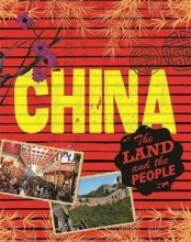 Anita Ganeri The Land and the People: China