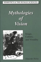 Eduardo Neiva Mythologies of Vision