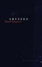Quignard, Pascal Abysses
