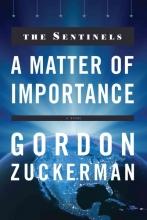 Zuckerman, Gordon A Matter of Importance