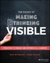 Ron Ritchhart,   Mark Church The Power of Making Thinking Visible