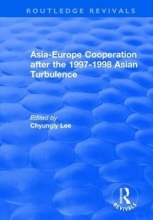 Chyungly Lee Asia-Europe Cooperation After the 1997-1998 Asian Turbulence