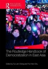 Yun-Han Chu,   Tun-jen Cheng Routledge Handbook of Democratization in East Asia