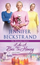 Beckstrand, Jennifer Like A Bee To Honey