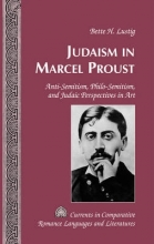 Lustig, Bette H. Judaism in Marcel Proust