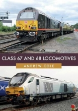 Andrew Cole Class 67 and 68 Locomotives