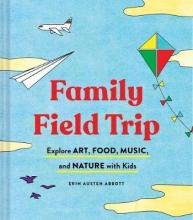 Erin Austen Abbott Family Field Trip